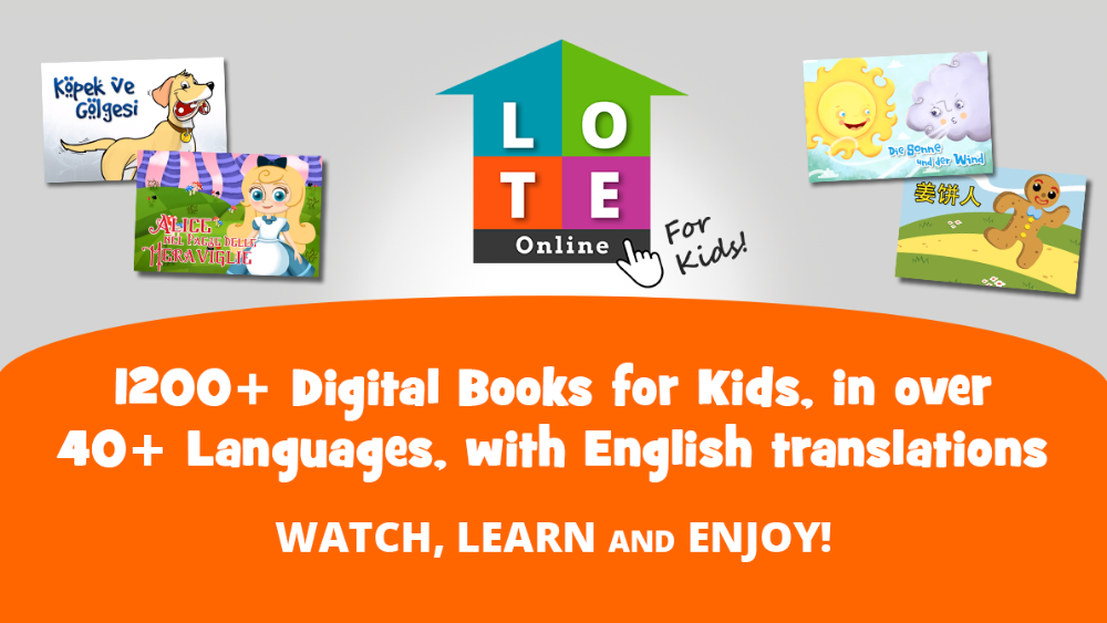 LOTE Online for Kids - Digital Books for Kids in over 40 languages with English Translations